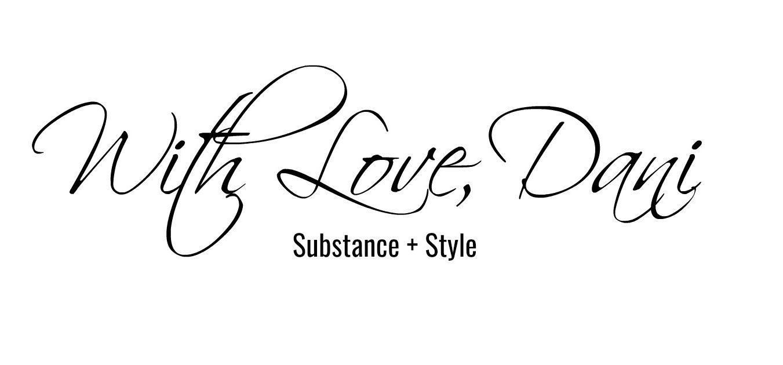 WITH LOVE, DANI