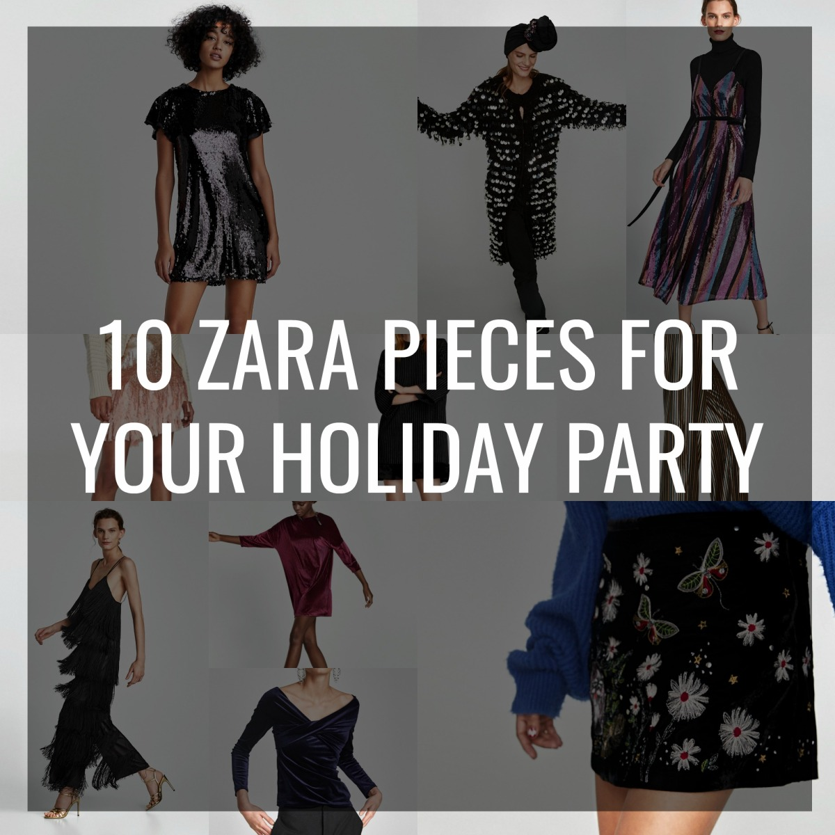10 Zara Pieces for Your HolidayParty